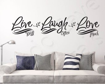 Live Well Laugh Often Love Much Vinyl Wall Decal Quote