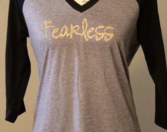 Fearless T shirt, Fearless Shirt, Fearless t-shirt, Fearless tshirt, Fearless, No Fear
