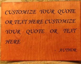 Handcrafted Wooden Gunstock Custom Quote Plaque (8.5 x 11)