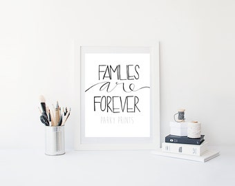 Digital Print - Families are Forever - Printable
