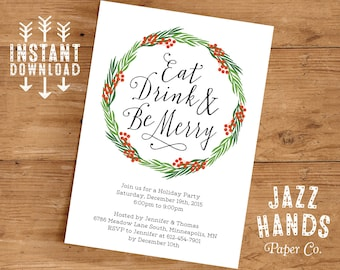 Eat Drink and Be Merry Invitation Template   DIY Printable   Holiday Invitation   Wreath   Christmas Party Invitatio