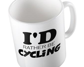 I'D Rather be Cycling Joke mug