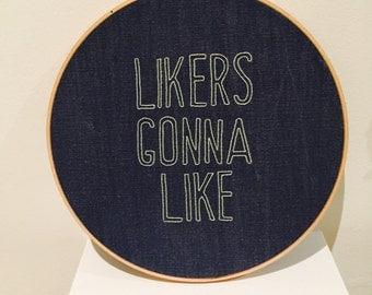 Likers Gonna Like Cross Stitch