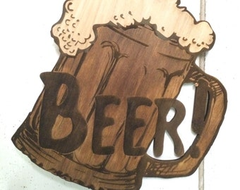 Laser Engraved and Cut Out Wood Beer Sign, Bar Sign