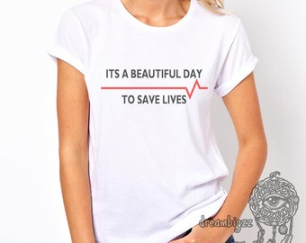 It's a Beautiful day to save lives printed on Women tee