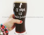 """Decal """"Ce papa est awesome"""" to stick on a glass, a cup, mason jar of your choice"""