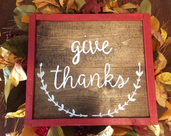Give Thanks Handcrafted Wooden Sign