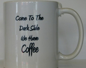 Mug: Come to the Dark Side