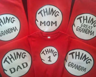 THING MOM T shirt Dad Grandma Sister Brother Aunt Uncle CUSTOM too thing thing 1 2 3 etc