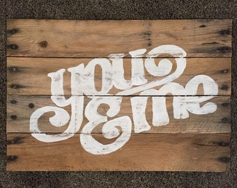 You & Me Pallet Wood Sign