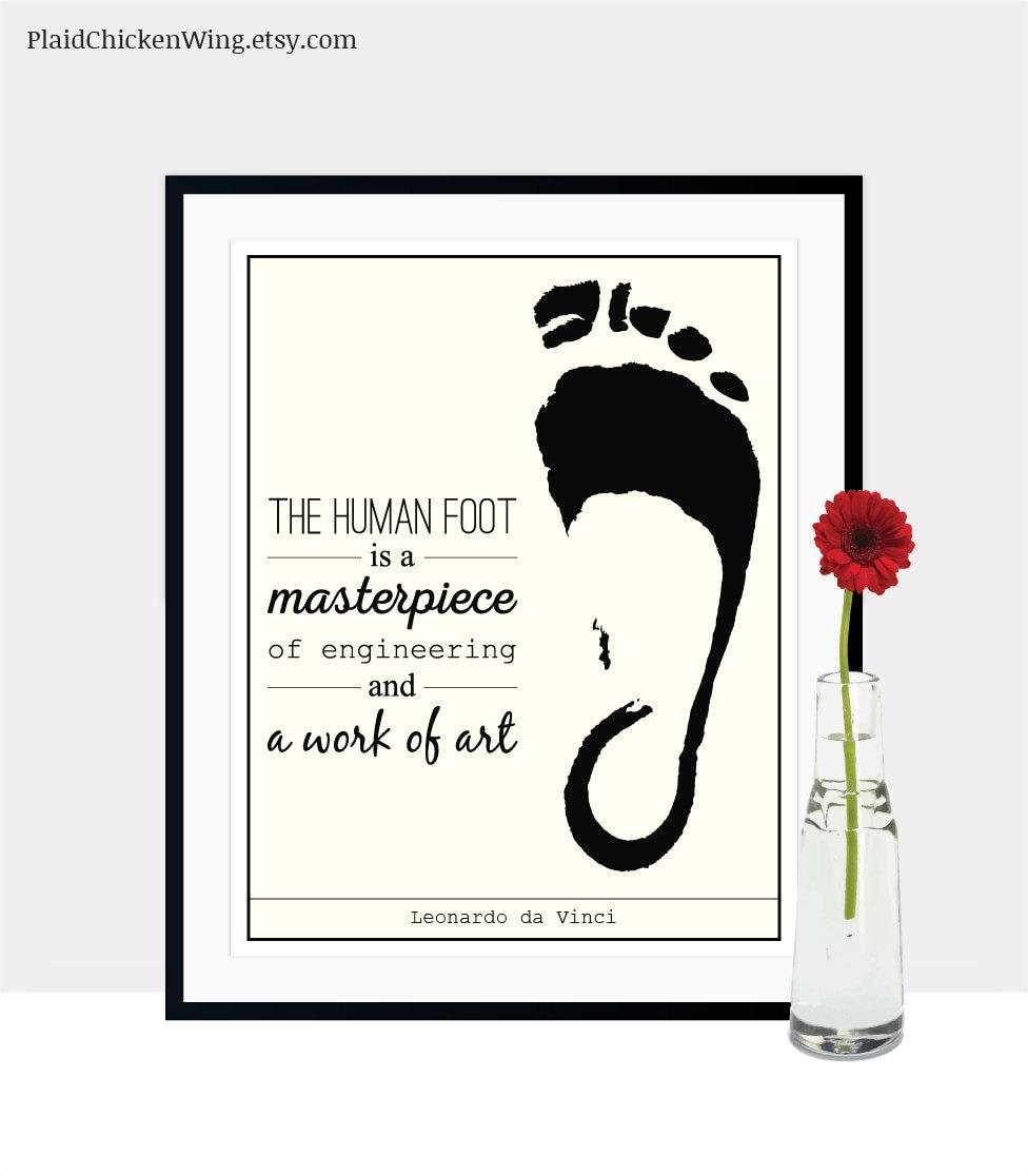 Podiatrist Gift Leonardo Da Vinci Quote Human Foot Quote