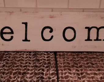 wood sign / welcome