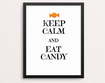 Keep Calm and Eat Candy Halloween Printable Decor, 8x10 Downloadable, Art Decor