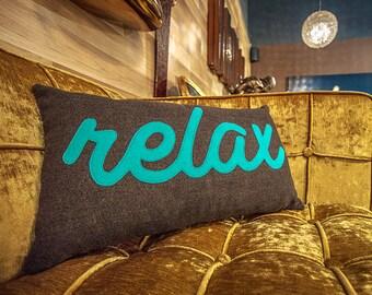 Relax Pillow 20x12 // Relax Cushion // Relax Throw Pillow // Decorative Pillows // Zipper Pillow // Free Inner Cushion
