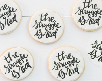 The Struggle is Real Cookie Toppers