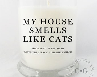 CandleGram 10oz Soy Candle....My House Smells Like a Cat