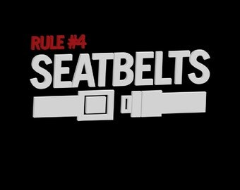Rule #4 Seatbelts T-shirt