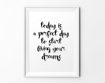 Today is a perfect day - quote print black white typography print inspirational print typography poster motivational print wall decal art