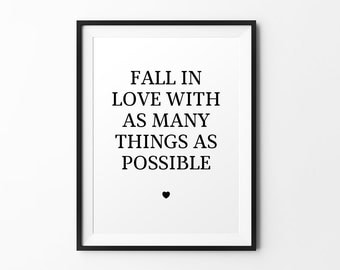 Fall in love - quote print black white typography print inspirational print typography poster motivational print wall decal art