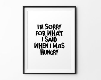 I'm sorry - quote print black and white typography print inspirational print typography poster motivational print wall decal art