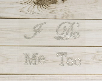 "Rhinestone ""I Do Me Too"" Stickers, ""Me Too"" Sticker, I Do Shoe Stickers, Wedding Shoe Stickers, I Do Decals, Something Blue Stickers"