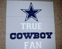 True Cowboy Fan Wood Sign