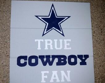 True Cowboy Fan Wood Sign
