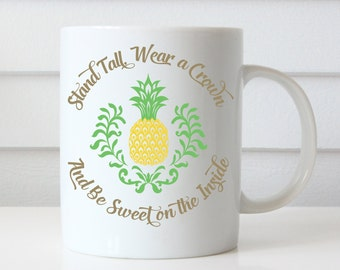 Pineapple Coffee Mug, Pineapple Mug, Funny Coffee Mug, Be a Pineapple Quote, Funny Mugs, Birthday Gifts, Quote Coffee Mug, Quote Mug