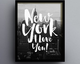 New York I Love You 1, New York Skyline Printable, New York City, Wall Art, Home Decor, City Poster, INSTANT DOWNLOAD DL0001