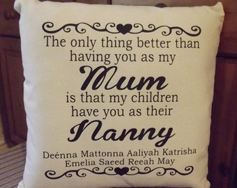 Personalized Cushion .. The only thing better than having you as my ...