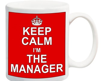 Keep Calm I'M THE MANAGER MUG Gift Present Office Work Funny Joke Manager
