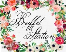 Buffet Station Sign Table Card Sign Flavorful Sweets Station Wedding Reception Signage INSTANT DOWNLOAD Wedding Reception Sign Wedding food