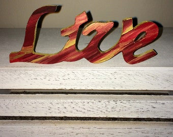 "Handpainted Wooden ""Live"" Sign"