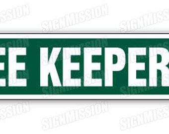 BEE KEEPER Street Sign honey hive hornet signs gift
