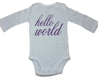 Hello World - Baby Girl Onesie - Baby Onesie - Baby Shower - Coming Home Outfit - Girls Shirt - Boys Shirt - For Baby Boys - For Baby Girls