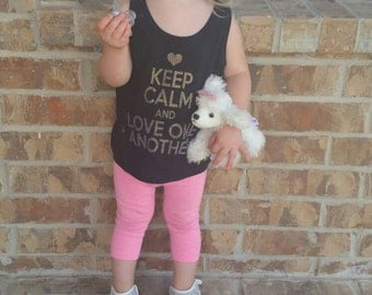Keep Calm And Love One Another - Kids Shirt - Love Shirt - Shirt For Girls - For Baby Girls - Kids Shirt - Keep Calm