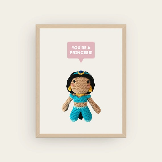 Jasmine: You're a Princess! Amigurumis Prints.