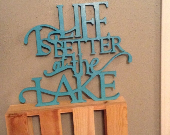 Life is Better at the Lake Cabin Beach wall decor