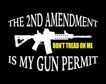 2nd amendment, pro gun, unique digital download, svg, dxf, eps, ai, png, guy bullet file, tactical gun, ar15, don't tread on me