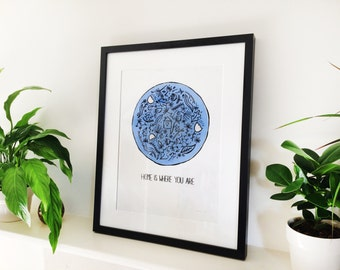 Home Is Where You Are A3 Screen Print
