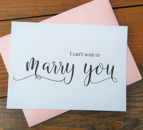 I CAN\'T WAIT to Marry You Card Wedding Day Card Bride