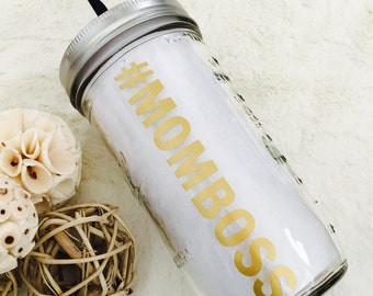 Mason Jar Tumbler - #MOMBOSS