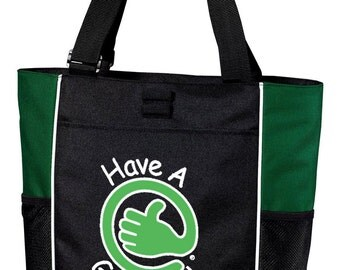 Have A Good Day! Tote