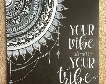 Vibe Quote Mandala Design Chalk Art