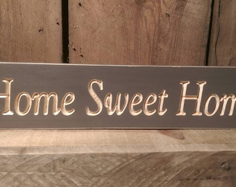 Home Sweet Home sign in brown