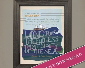 If You Want to Build a Ship:  Whimsical, vintage, typography Printable of Antoine de Saint-Exupery  by Inklings of an Artist