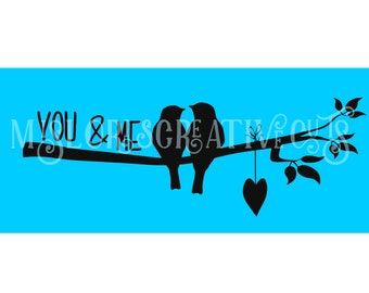 You and Me Birds and a branch  SVG Cut file  Cricut explore file Love Wedding   sign decal