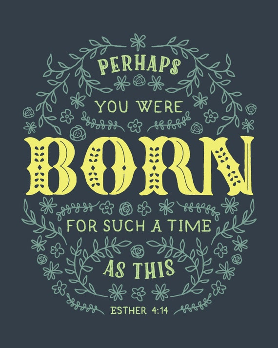 INSTANT DOWNLOAD! Perhaps you were born for such a time as this, Esther 4:14 - Navy