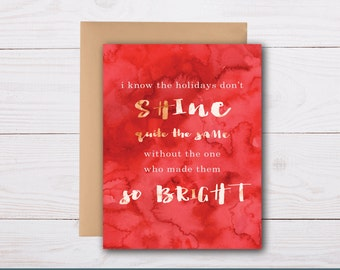 Holiday sympathy / supportive holiday, bereavement card, sympathy card, condolence, condolence card, loss during holidays
