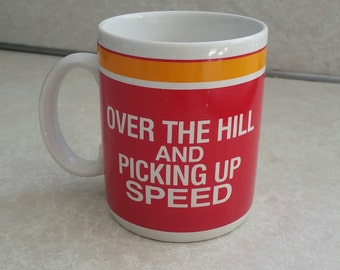 Vintage Coffee Mug Over the Hill Red Orange